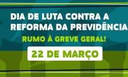 22 de Março - Dia Nacional de Mobilização e Luta Contra a Reforma da Previdência 3
