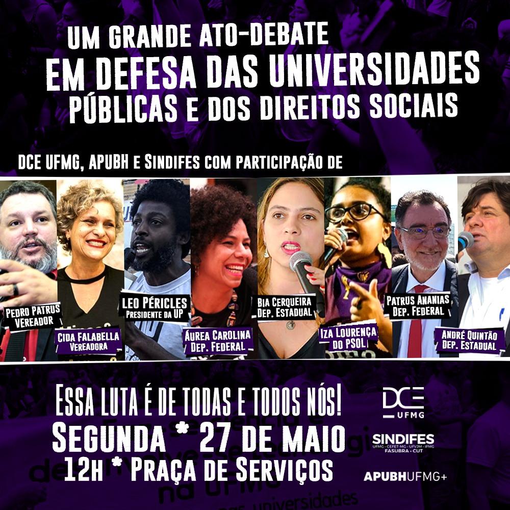 Ato-debate em Defesa das Universidades Públicas e dos Direitos Sociais terá a participação de parlamentares da esfera federal, estadual e municipal 3