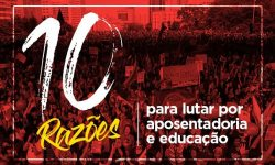 Dez razões para ir às ruas nesta quinta (30) e parar no dia 14, na greve geral 3
