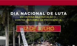 12 de julho é Dia Nacional de Luta Contra a Reforma da Previdência, confira a agenda 1