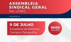 SINDIFES convoca TAE de Belo Horizonte para Assembleia Sindical Geral, dia 9/7 2