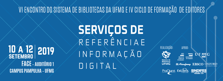 Serviço de Referência e informação digital são temas do sexto encontro do Sistema de Bibliotecas da UFMG 1