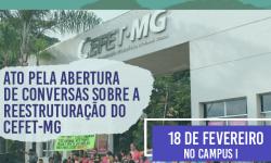 Ato pela abertura de conversas sobre a reestruturação do CEFET-MG 2