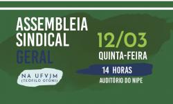Assembleia dos TAE do Campus Mucuri da UFVJM irá deliberar sobre participação da Greve Geral no dia 18 de Março 2