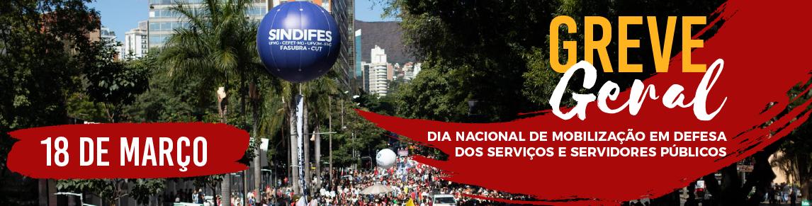 Greve Geral é para enfrentar os ataques do governo Bolsonaro aos Serviços Públicos, à Democracia e aos Direitos Constitucionais 3