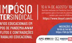 Simpósio Intersindical - Desafios Educacionais em Tempos de Pandemia. Conflitos e contradições do trabalho educacional 3