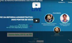 Deputados discutem Reforma Administrativa em live da Câmara 1