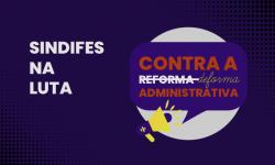 Campanha Contra a Reforma Administrativa - Pressione os Deputados Mineiros a votarem contra! 6