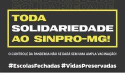SINDIFES, entidades sociais, sindicais e estudantis se solidarializam com o SINPRO-MG e repudiam ataques a manutenção das aulas virtuais 3