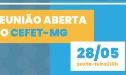 SINDIFES convoca TAE do CEFET-MG para Reunião Aberta Online nesta sexta, 28 de maio 1