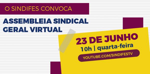 SINDIFES convoca Categoria para Assembleia nesta quarta, 23 de junho, às 10h, via Youtube 9